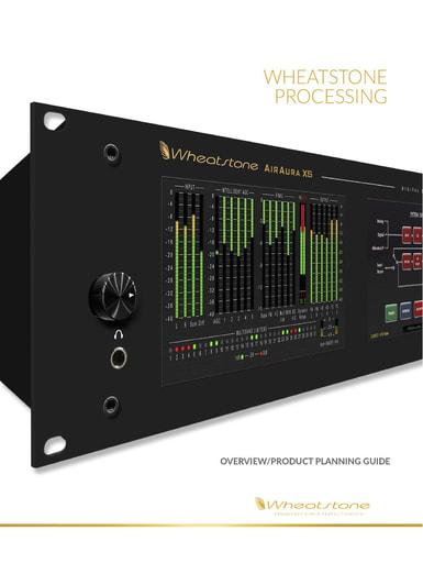 Wheatstone Audio Processing Overview