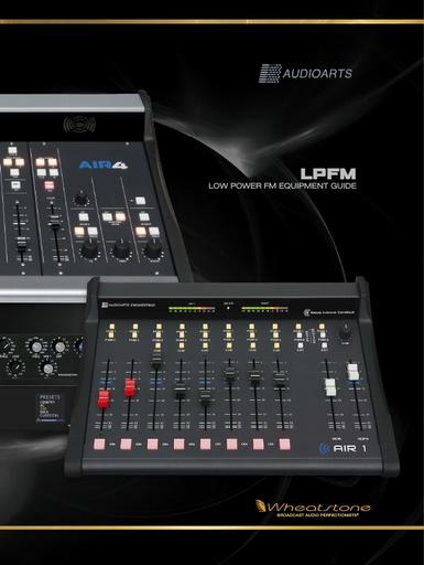 Wheatstone/Audioarts LPFM Equipment Guide